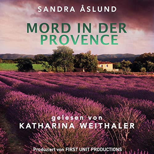 Mord in der Provence von Sandra Åslund