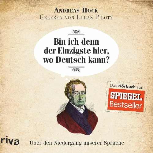 Bin ich denn der Einzigste hier wo Deutsch kann von Andreas Hock