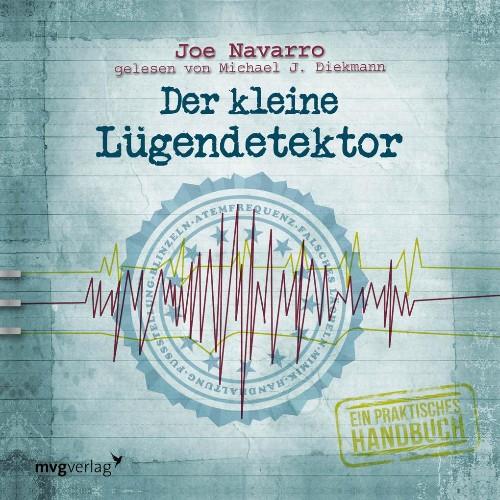 Der kleine Luegendetektor von Joe Navarro