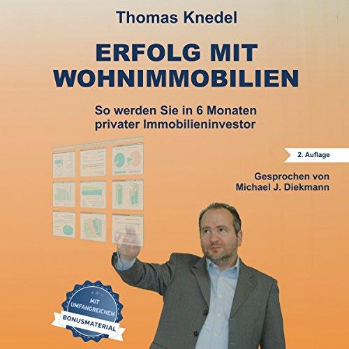 Erfolg mit Wohnimmobilien von Thomas Knedel