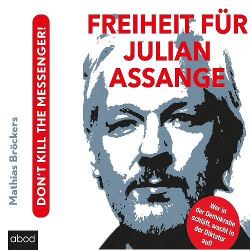 Freiheit fuer Julian Assange von Mathias Bröcker