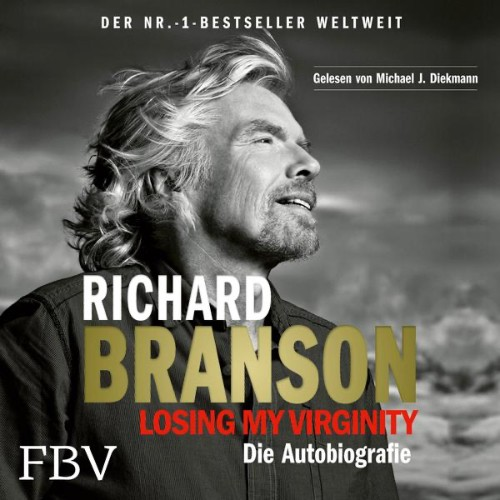 Losing My Virginity von Richard Branson