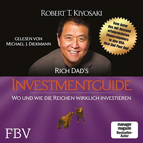 Rich Dads Investment Guide von Robert T. Kiyosaki