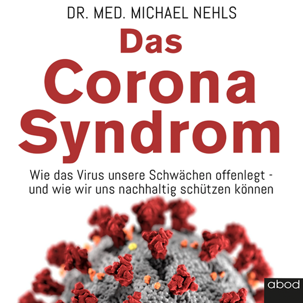 Das Corona-Syndrom von Dr. med. Michael Nehls