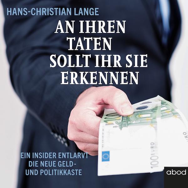 An ihren Taten sollt ihr sie erkennen von Hans-Christian Lange