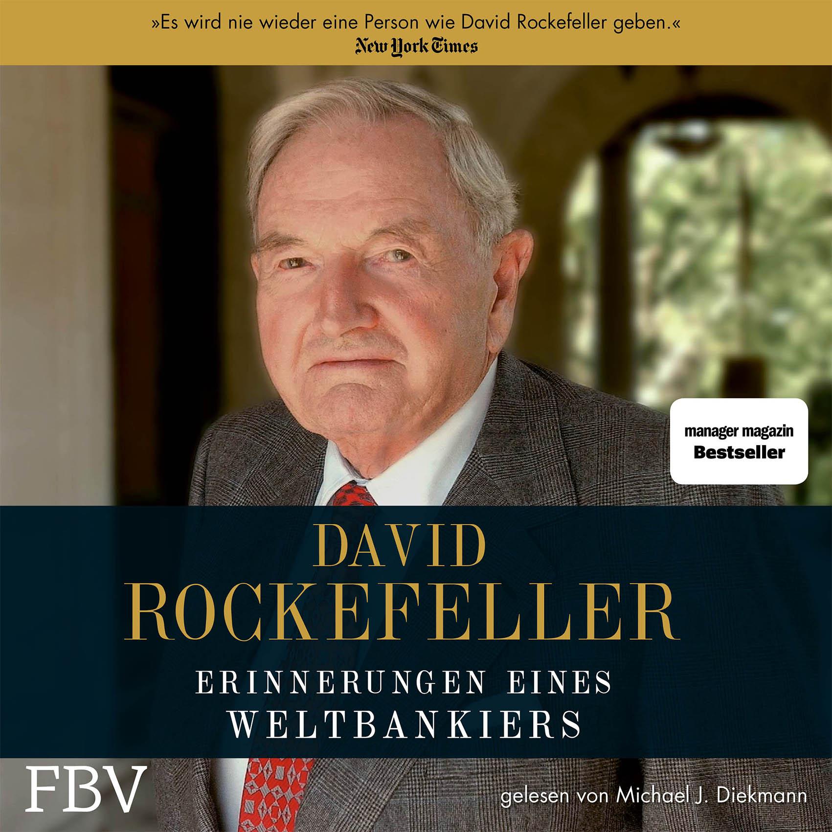David Rockefeller: Erinnerungen eines Weltbankiers
